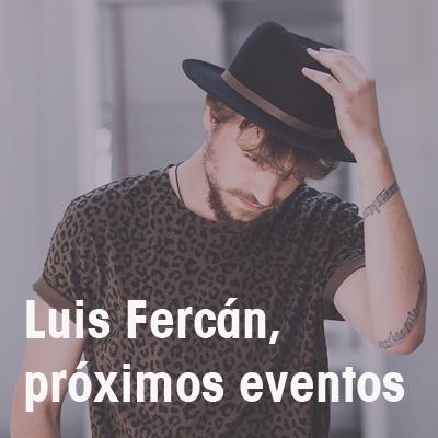 2017_Luis Fercán eventos